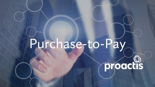 Proactis Purchase-to-Pay Webinar