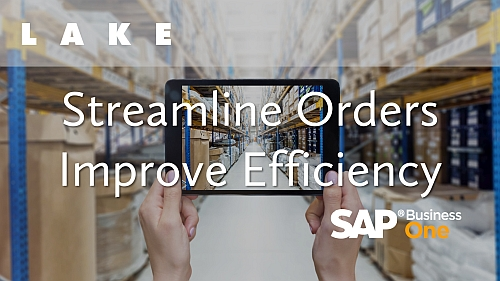 Streamline Orders and Improve Efficiency Webinar